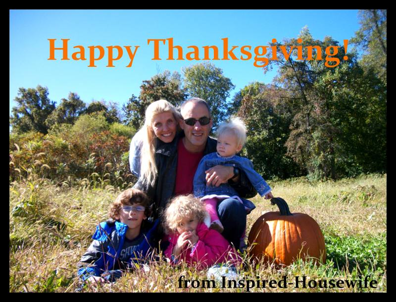 Inspired-Housewife: Happy Thanksgiving - Memories, Food, and Laughter